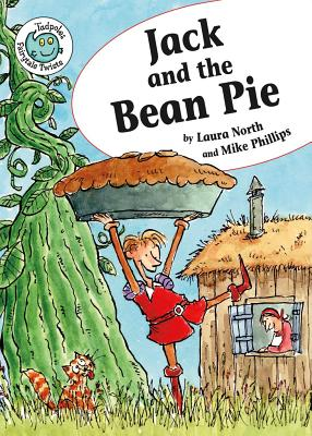 Jack and the Bean Pie By North, Laura