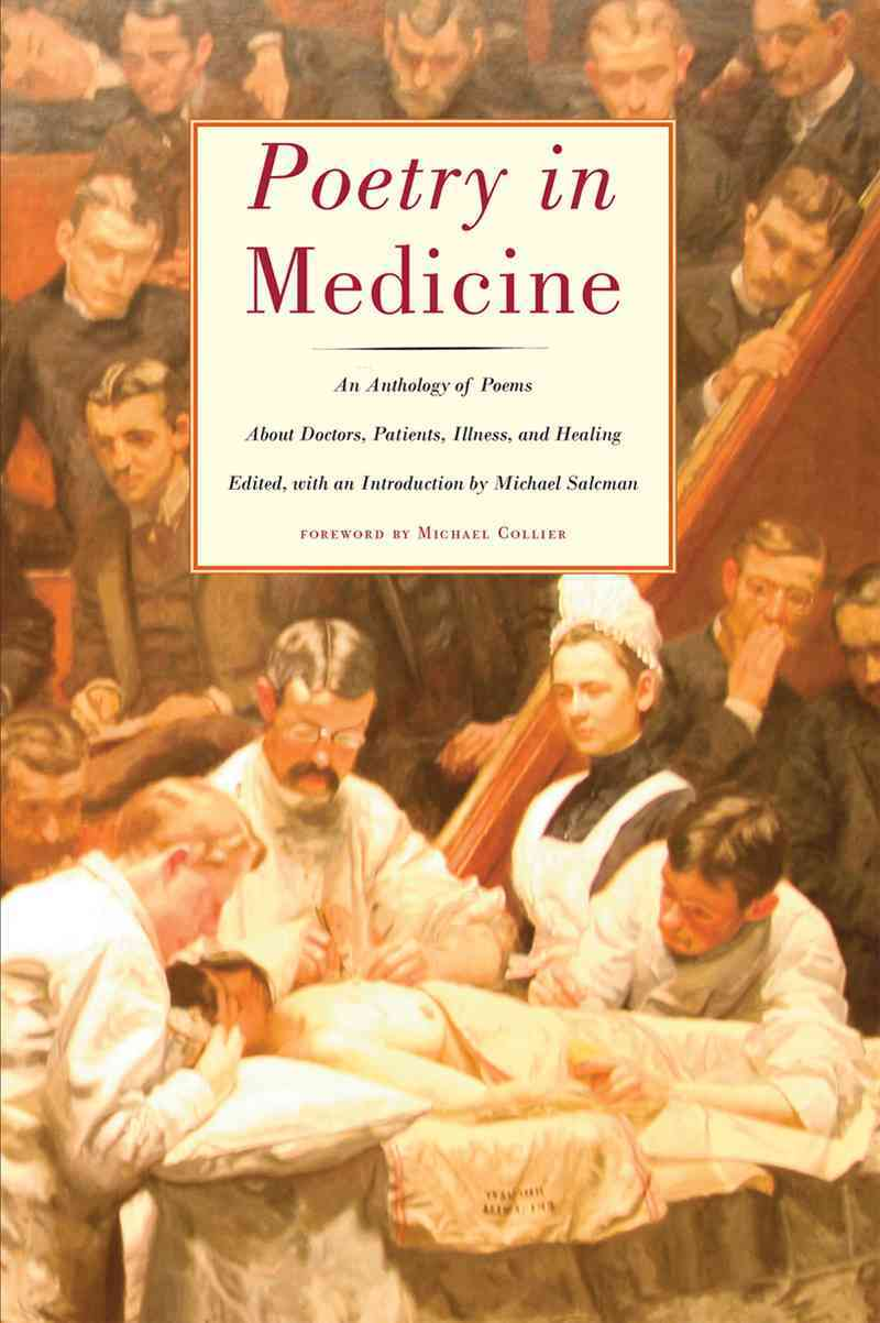 Poetry in Medicine By Salcman, Michael (EDT)/ Collier, Michael (FRW)